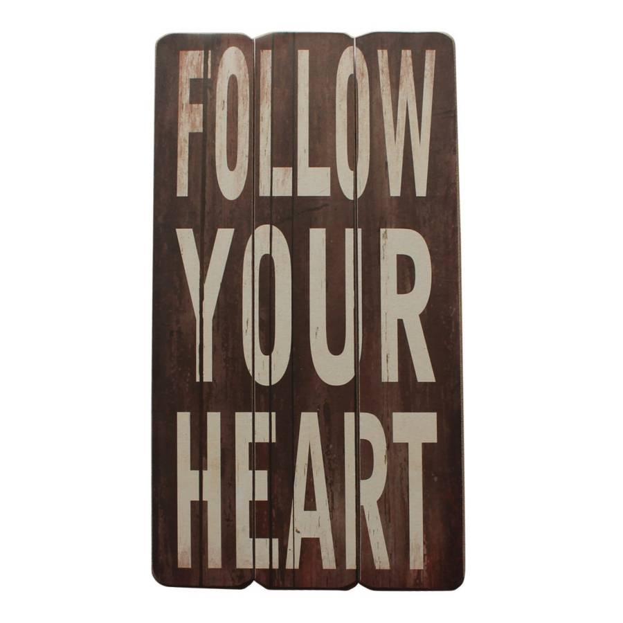 Your Schild Follow Your Heart Heart Schild Braun Follow 8PXn0wOk